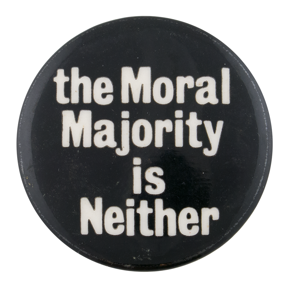 the moral majority Said in july 1981 in response to moral majority founder jerry falwell's opposition to the nomination of sandra day o'connor to the supreme  [barry goldwater was].
