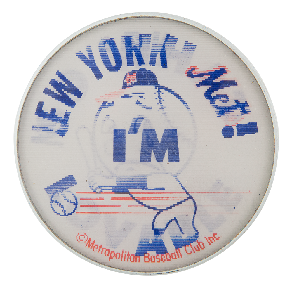 New York Mets Im Lovable Sports Button Museum