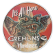 Gremlins It's all Here Hardees Entertainment Button Museum