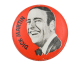 Laugh-In Dick Martin Red Entertainment Button Museum