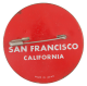 San Francisco I Was There button back Event Button Museum