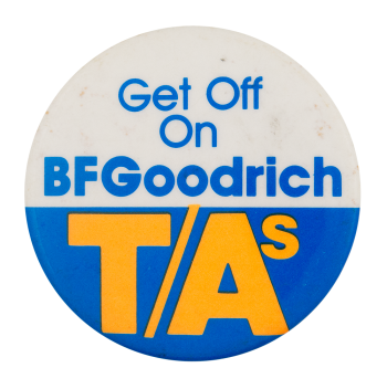 Bfgoodrich T/as Advertising Button Museum