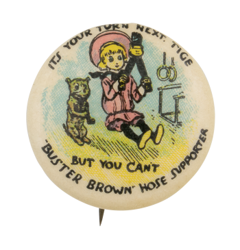 Buster Brown Hose Supporter with Tige Advertising Button Museum