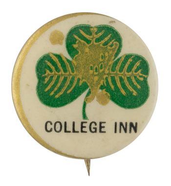 College Inn Advertising Button Museum