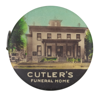 Cutler's Funeral Home Advertising Button Museum