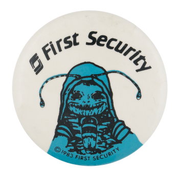 First Security Bank Advertising Button Museum