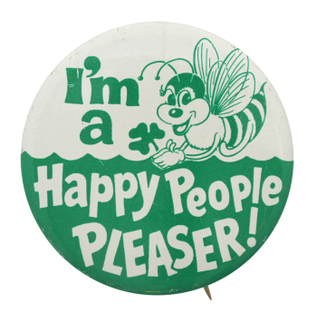 Happy People Pleaser Advertising Button Museum