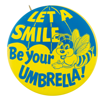 Let A Smile Be Your Umbrella Jewel-Osco Advertising Button Museum