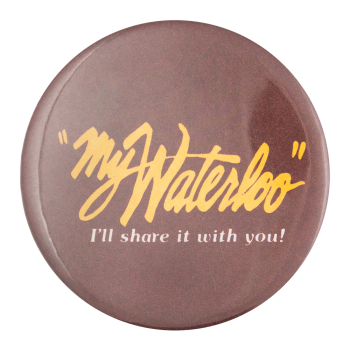 My Waterloo Advertising Button Museum