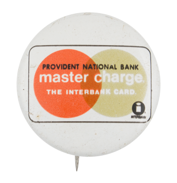 Provident National Bank Advertising Button Museum