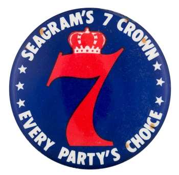 Seagram's 7 Crown Advertising Button Museum