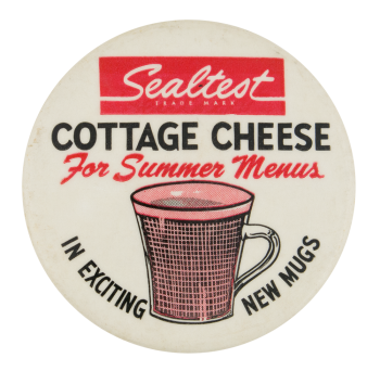 Sealtest Cottage CheeseFor Summer Menus Advertising Button Museum