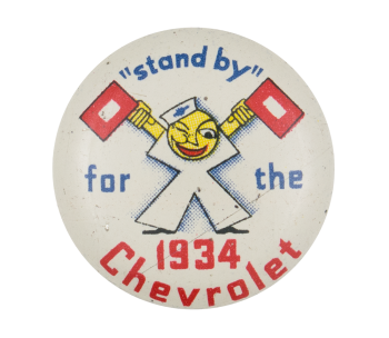 Stand by for the 1934 Chevrolet Advertising Button Museum