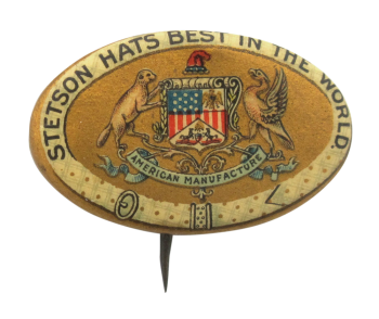 Stetson Hats Advertising Button Museum