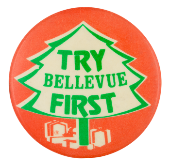 Try Bellevue First Advertising Button Museum