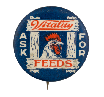 Vitality Feeds Advertising Button Museum
