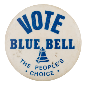 Vote Blue Bell Advertising Button Museum