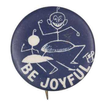 Be Joyful Dancer Advertising Button Museum