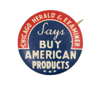 Chicago Herald and Examiner Says Cause Button Museum