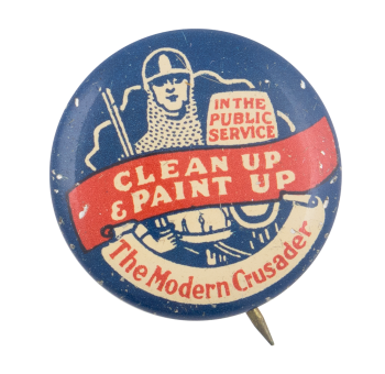 Clean Up and Paint Up the Modern Crusader Cause Button Museum