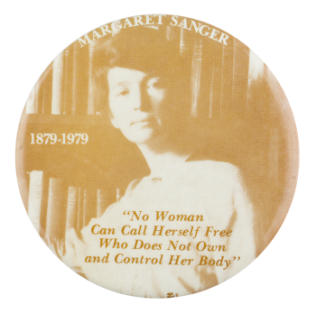 Margaret Sanger Cause Button Museum