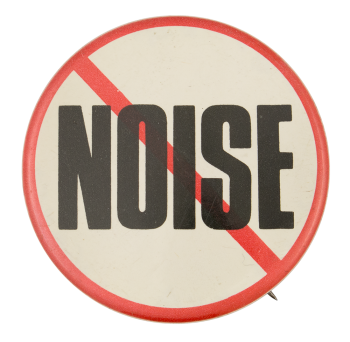 No Noise Cause Button Museum