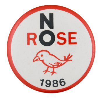 No Rose 1986 Cause Button Museum