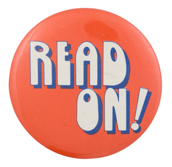 Read On Cause Button Museum