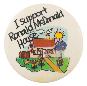 Ronald McDonald House Cause Button Museum