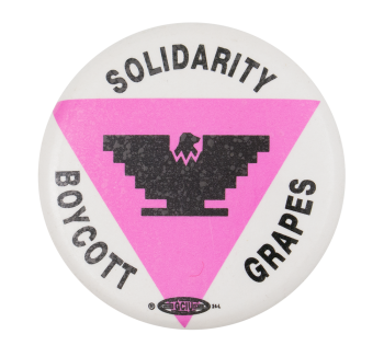 Solidarity Boycott Grapes Cause Button Museum
