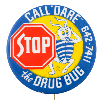 Stop the Drug Bug Cause Button Museum