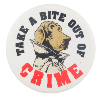 Take A Bite Out Of Crime Cause Button Museum