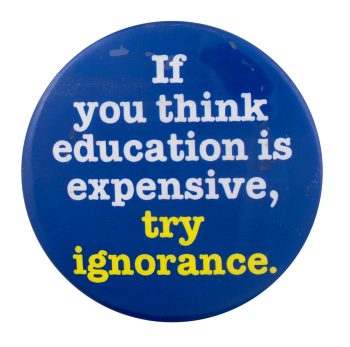 Try Ignorance Cause Button Museum