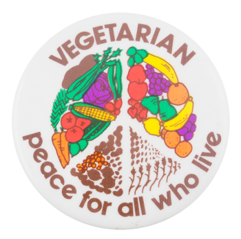 Vegetarian Peace for All Cause Button Museum