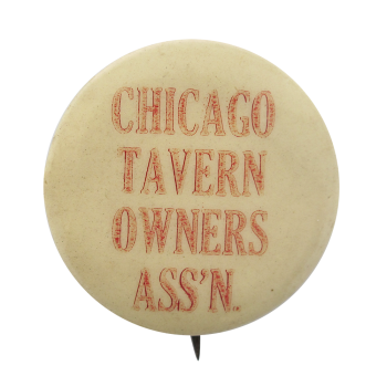 Chicago Tavern Owners Chicago Button Museum
