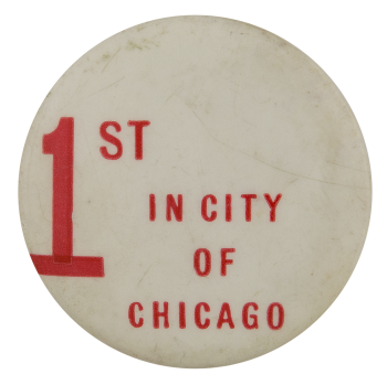 First in City of Chicago Chicago Button Museum