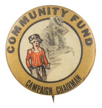 Community Fund Campaign Chairman Club Button Museum