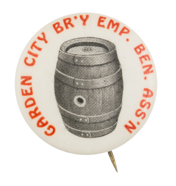 Garden City Brewery Employee Benefit Association Club Button Museum