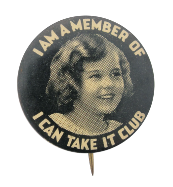 I Can Take It Club Girl Club Button Museum
