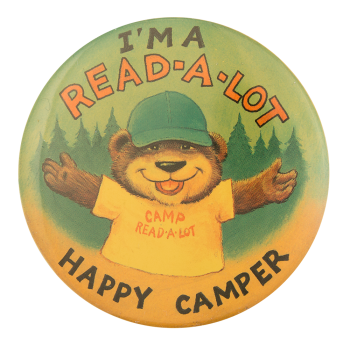 I'm a Read-A-Lot Happy Camper Club Button Museum