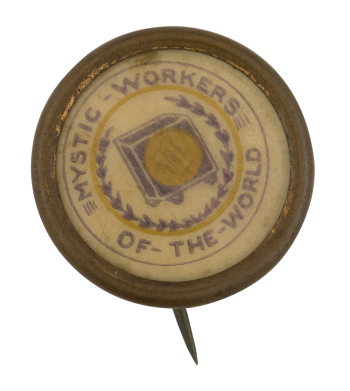 Mystic Workers of the World Club Button Museum