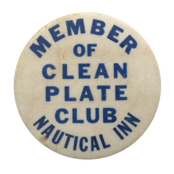 Nautical Inn Clean Plate Club Button Museum