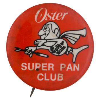 Oster Super Pan Club Club Button Museum