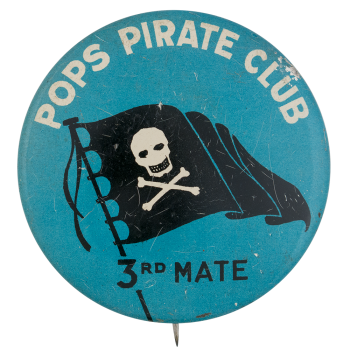 Pops Pirate Club Third Mate Club Button Museum