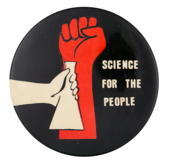 Science for the People Club Button Museum
