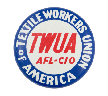 Textile Workers Union of America Club Button Museum