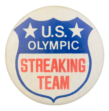 U.S. Olympic Streaking Team Social Lubricators Button Museum