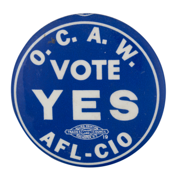 Vote Yes Club Button Museum