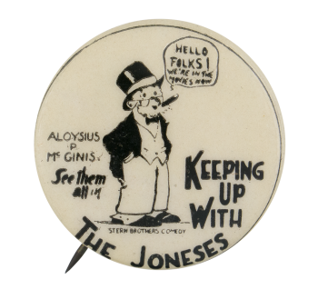 Keeping Up With the Joneses Entertainment Button Museum