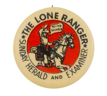 The Lone Ranger Sunday Herald Entertainment Button Museum